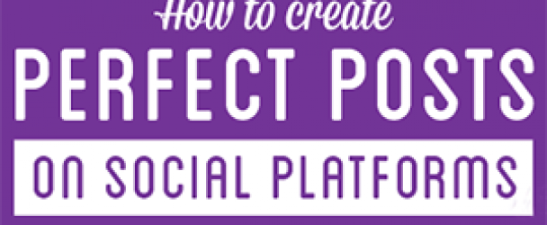 How To Create Perfect Posts Online